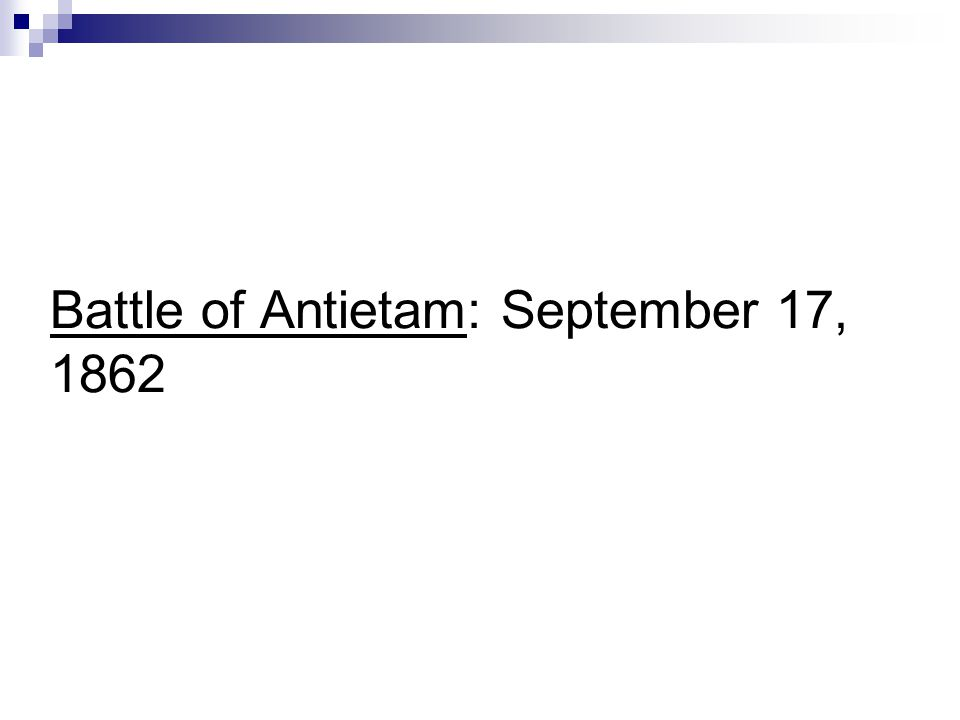 Battle of Antietam: September 17, 1862