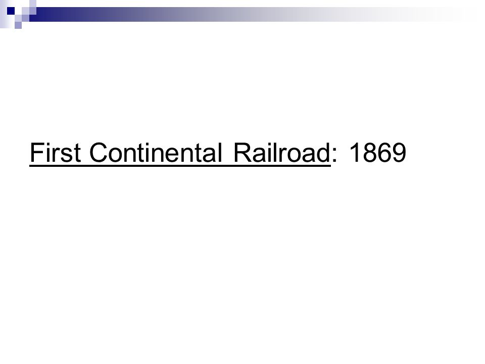 First Continental Railroad: 1869