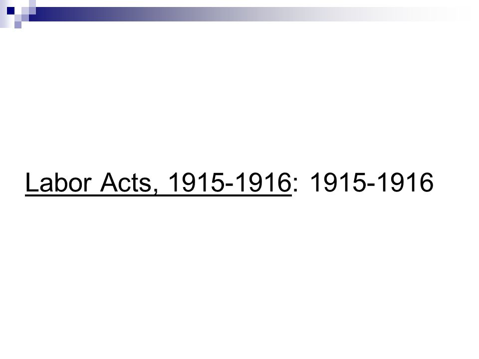 Labor Acts, 1915-1916: 1915-1916