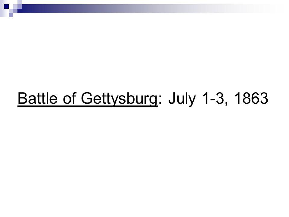 Battle of Gettysburg: July 1-3, 1863