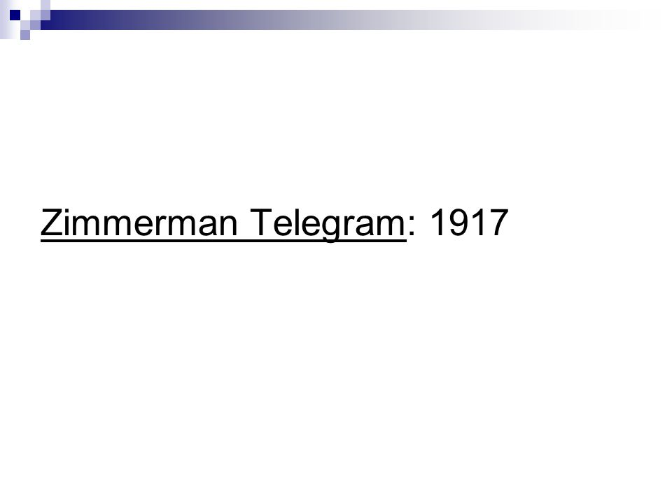 Zimmerman Telegram: 1917