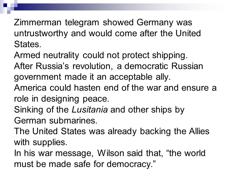 Zimmerman telegram showed Germany was untrustworthy and would come after the United States.