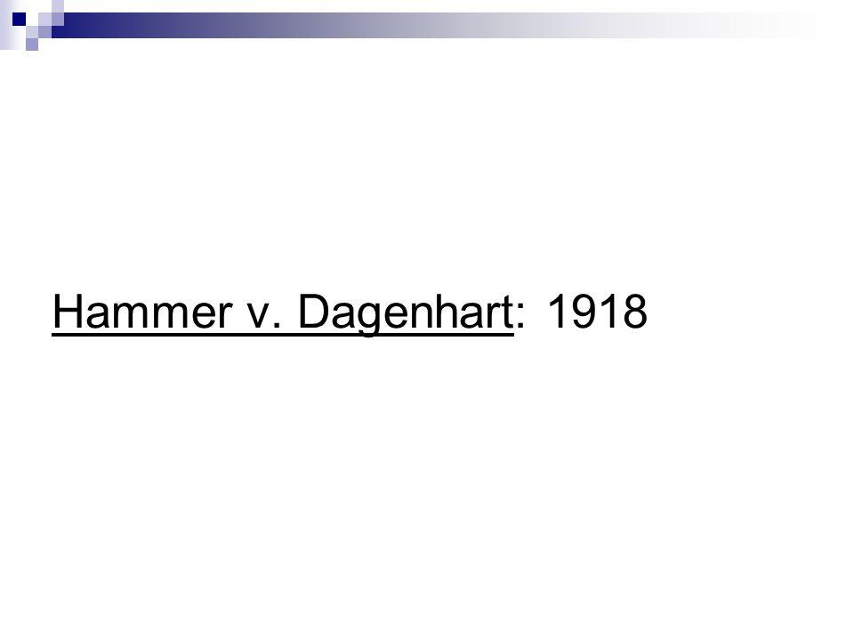 Hammer v. Dagenhart: 1918