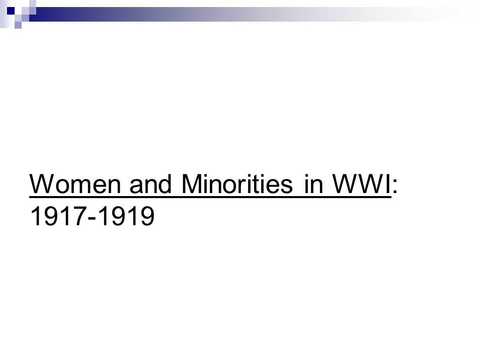 Women and Minorities in WWI: 1917-1919