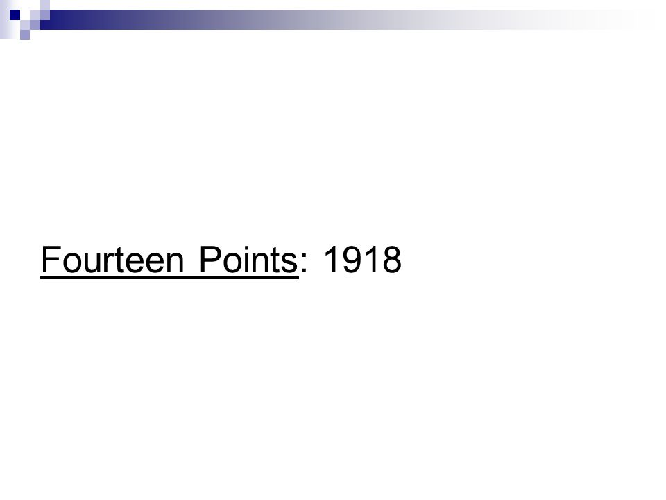 Fourteen Points: 1918