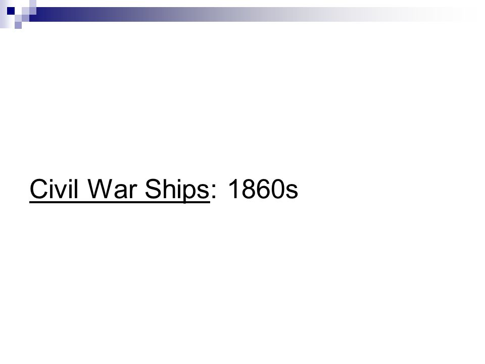 Civil War Ships: 1860s
