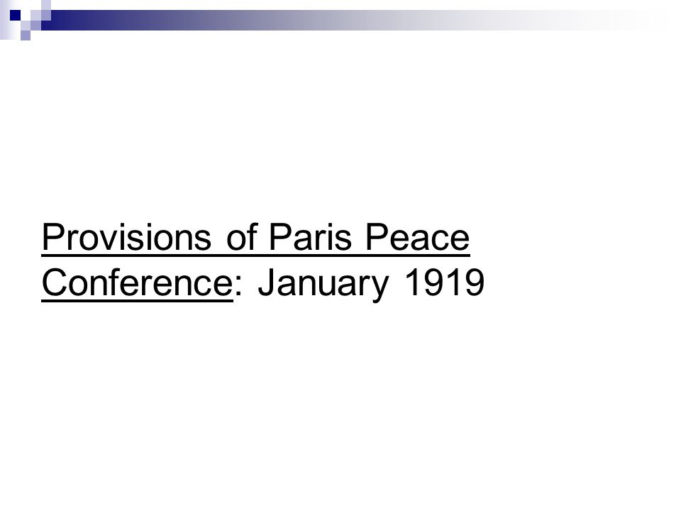 Provisions of Paris Peace Conference: January 1919