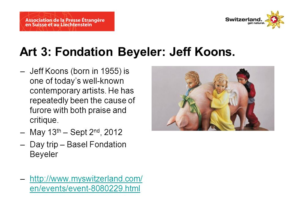 Art 3: Fondation Beyeler: Jeff Koons.