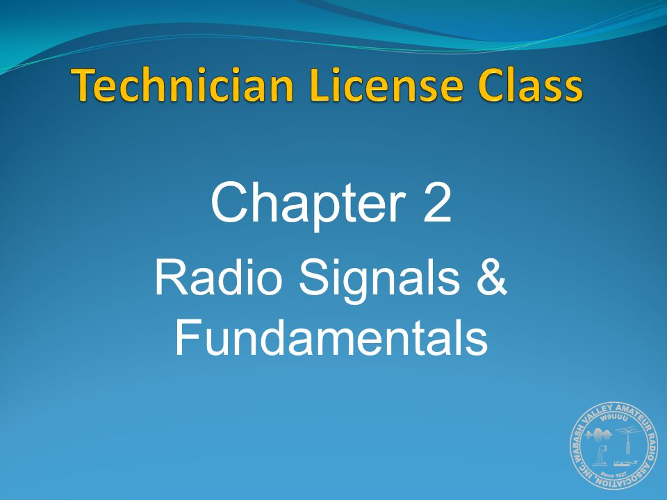 Chapter 2 Radio Signals & Fundamentals