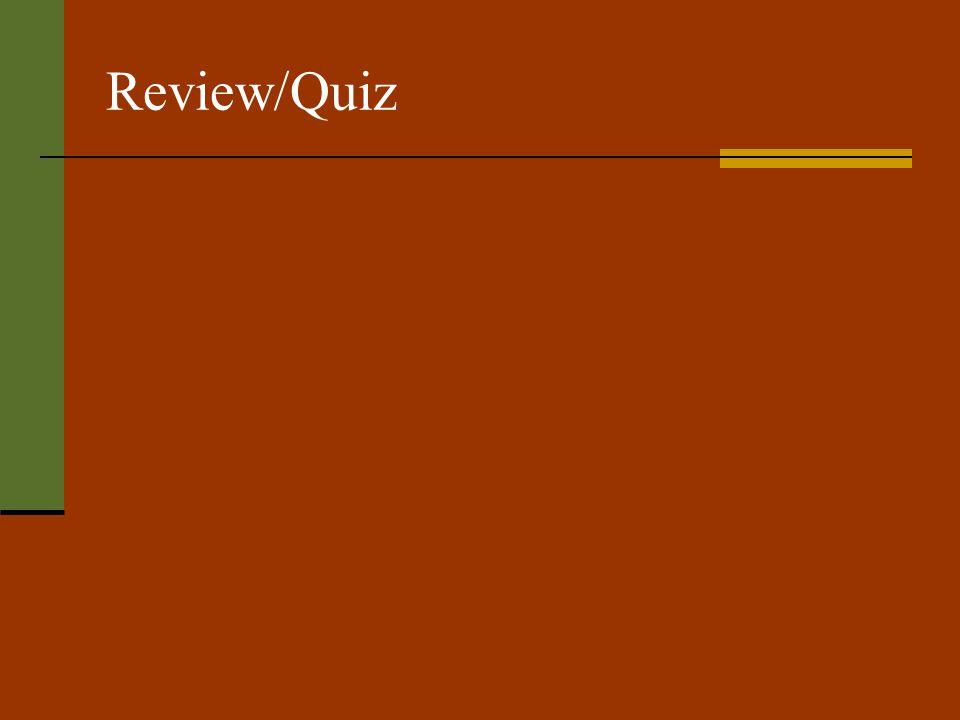 Review/Quiz