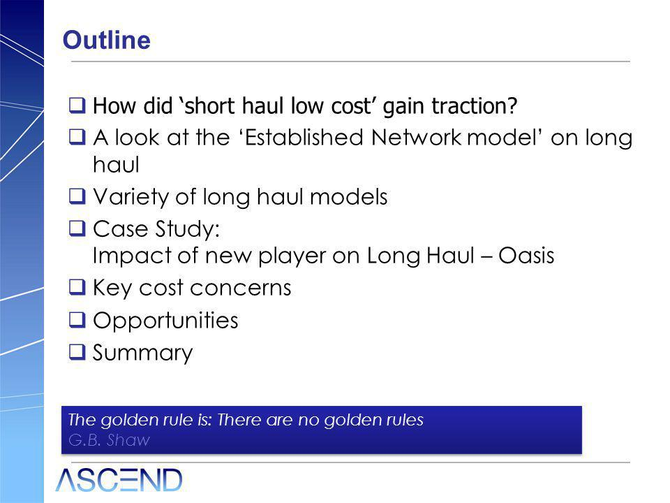 Outline How did short haul low cost gain traction.