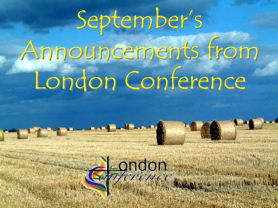 Septembers Announcements from London Conference