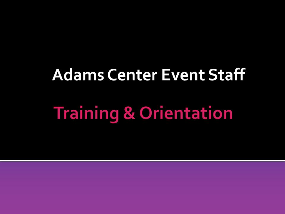 Adams Center Event Staff