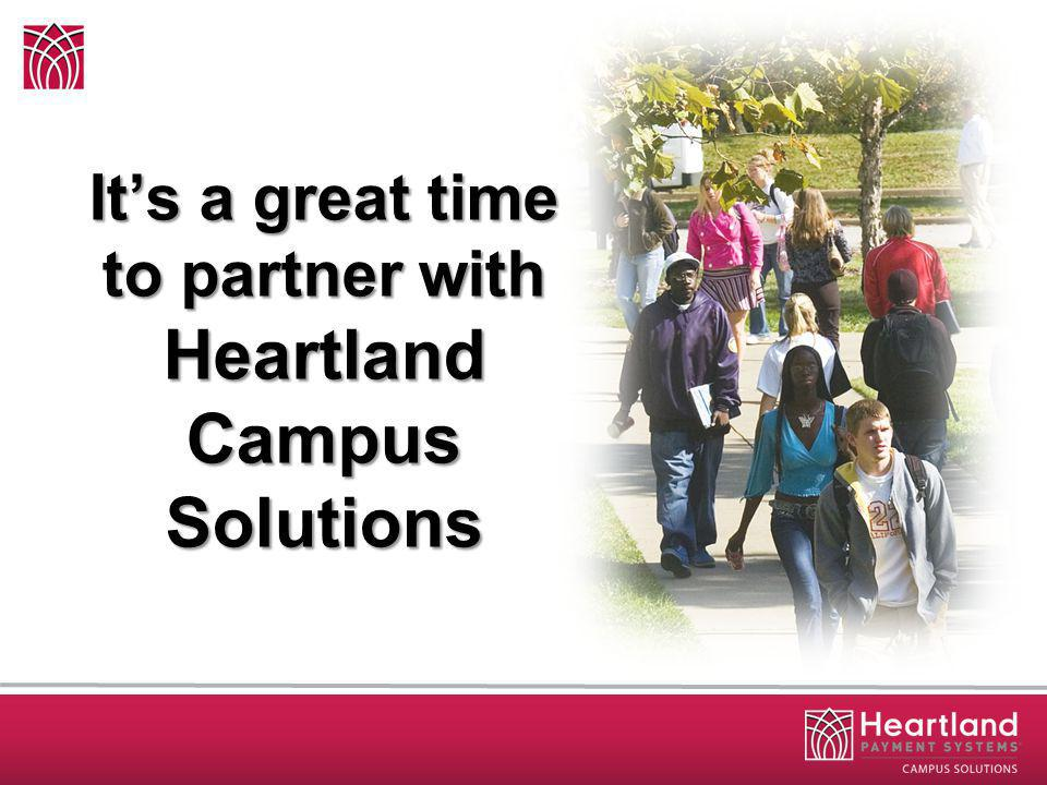 Its a great time to partner with Heartland Campus Solutions