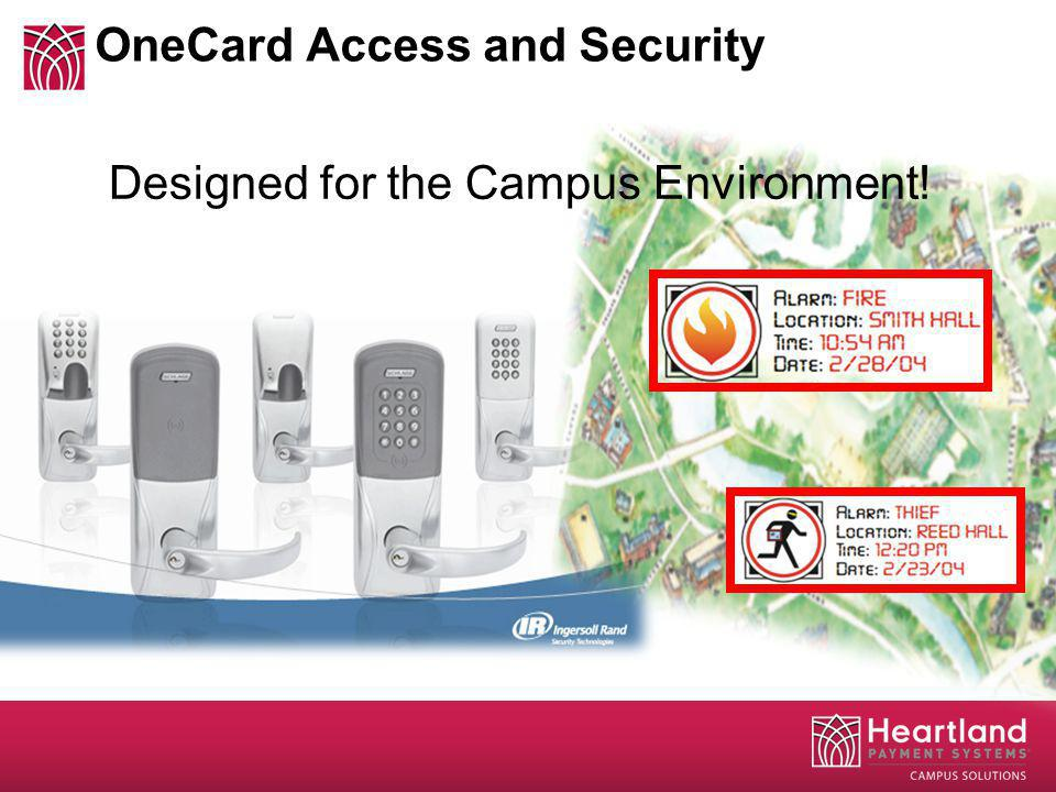 OneCard Access and Security Designed for the Campus Environment!
