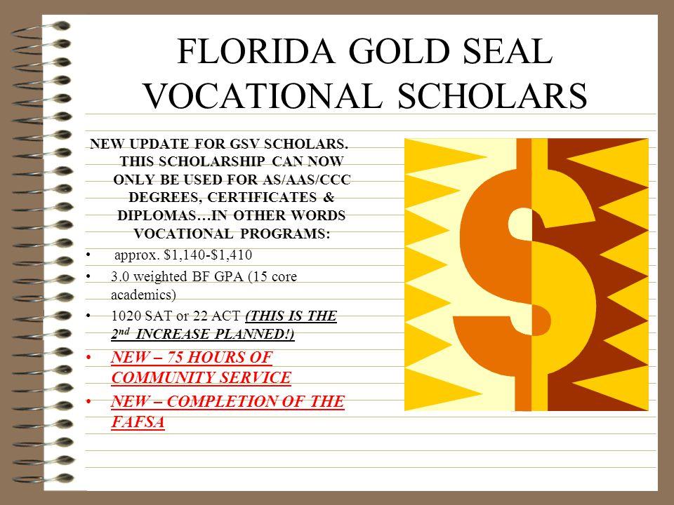 FLORIDA MEDALLION SCHOLARS @ 4-year school – approx.