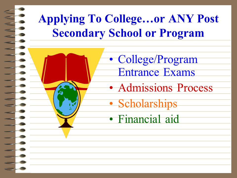 COMMUNITY/STATE COLLEGES Programs of 6 months to two years designed for the student to either transfer into a four-year university or go directly into