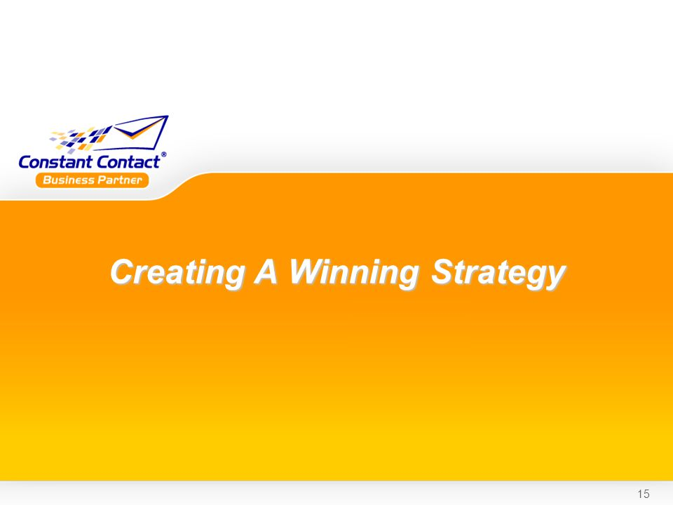15 Creating A Winning Strategy