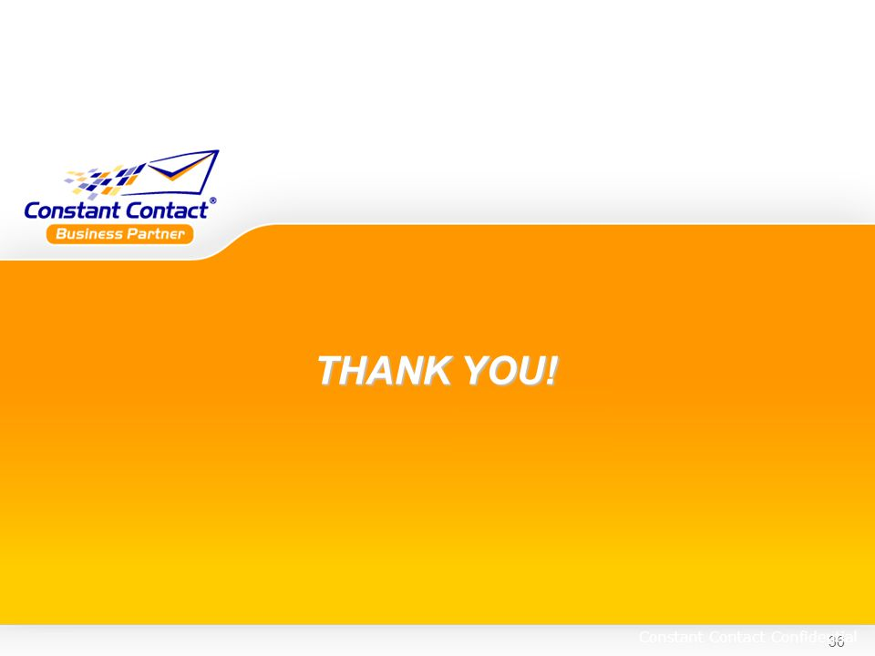 36 Constant Contact Confidential THANK YOU!