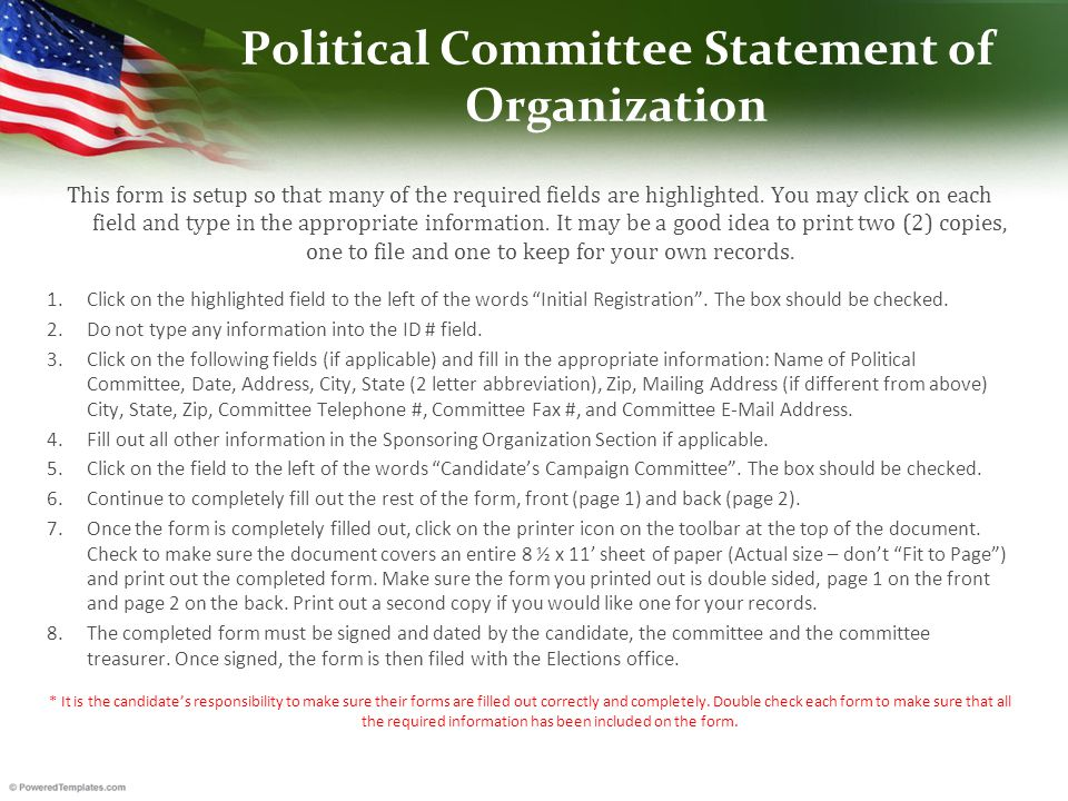 Political Committee Statement of Organization This form is setup so that many of the required fields are highlighted.