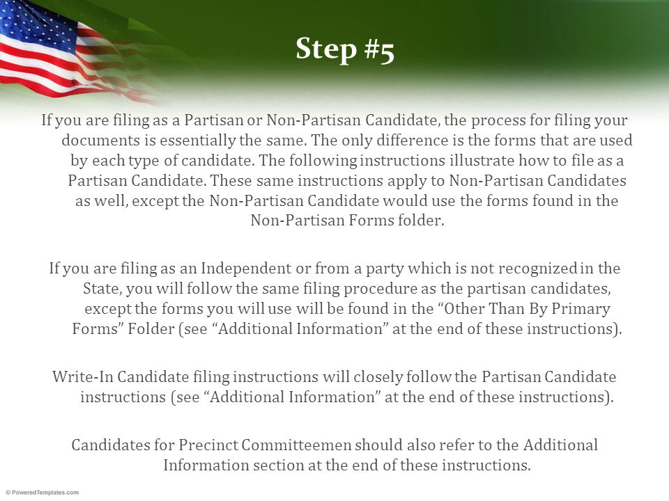 Step #5 If you are filing as a Partisan or Non-Partisan Candidate, the process for filing your documents is essentially the same.