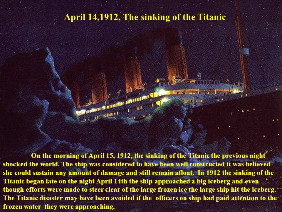 On the morning of April 15, 1912, the sinking of the Titanic the previous night shocked the world. The ship was considered to have been well construct