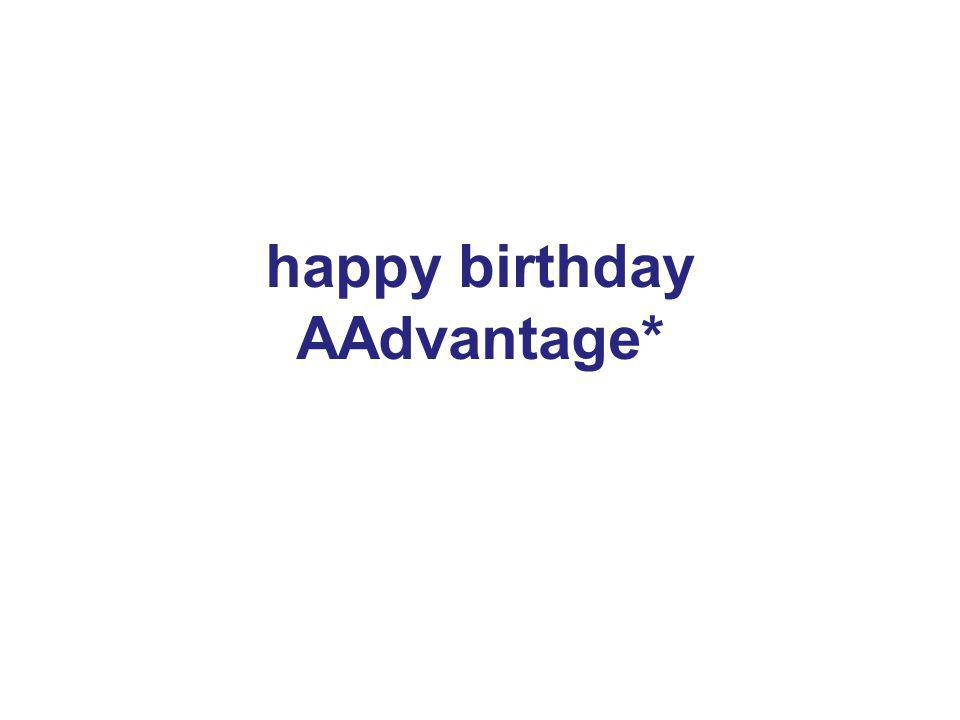 34 happy birthday AAdvantage*