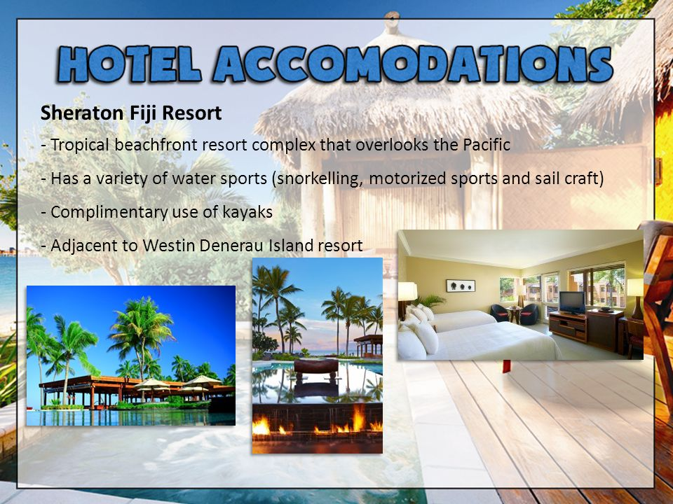 Sheraton Fiji Resort - Tropical beachfront resort complex that overlooks the Pacific - Has a variety of water sports (snorkelling, motorized sports an