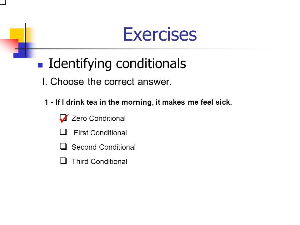 Conditional Sentences Variations: Mixing Types: Sometimes you need to mix types. Here is an example of types 3 and 2: If she had brought her ticket, I