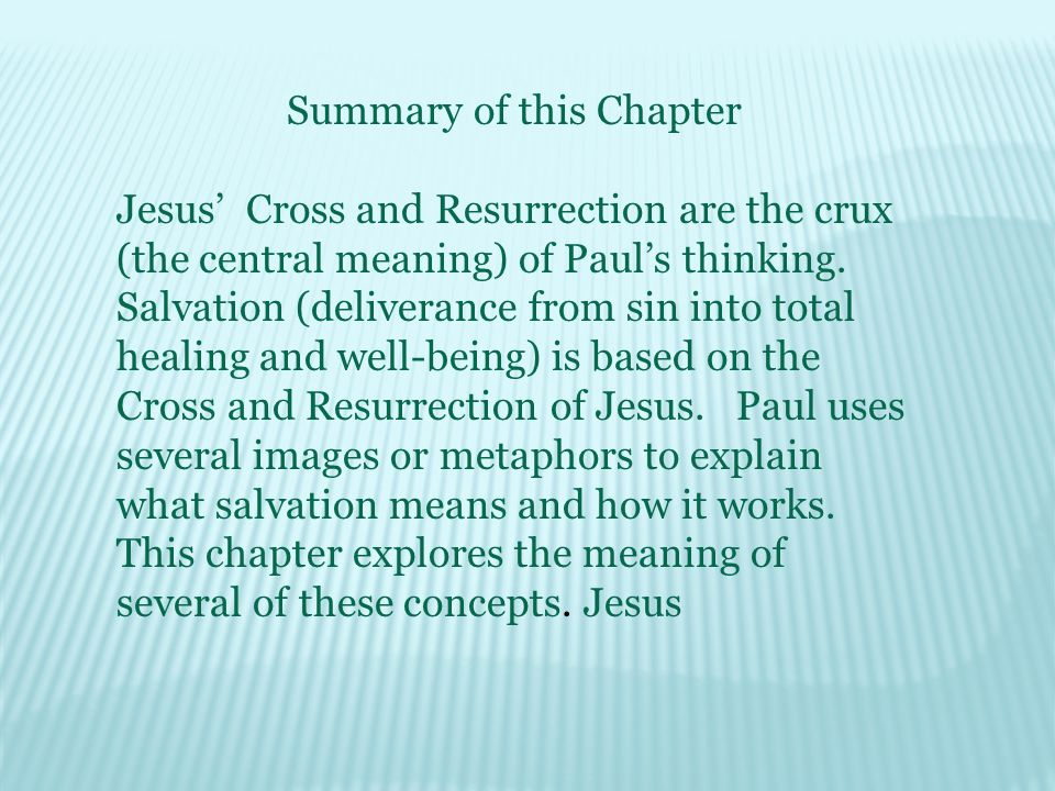 Penal Substitution God punishes Jesus for our sins by putting him in our place on the cross