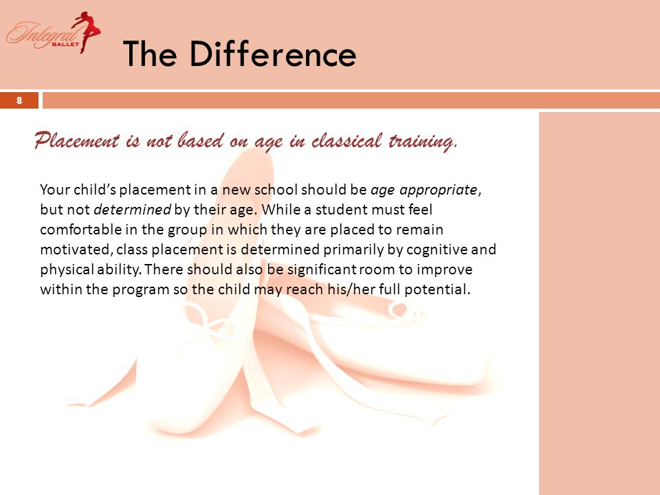 The Difference 9 Ballet requires repetition because it requires the conditioning of the mind and the body.