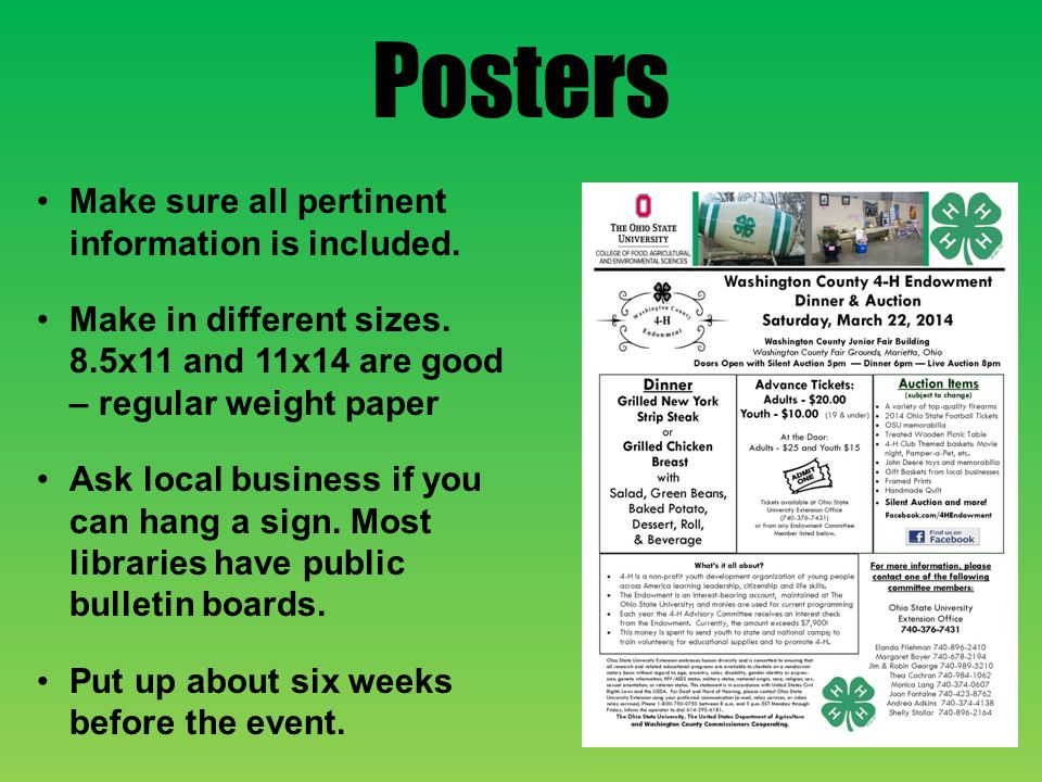 Posters Make sure all pertinent information is included.