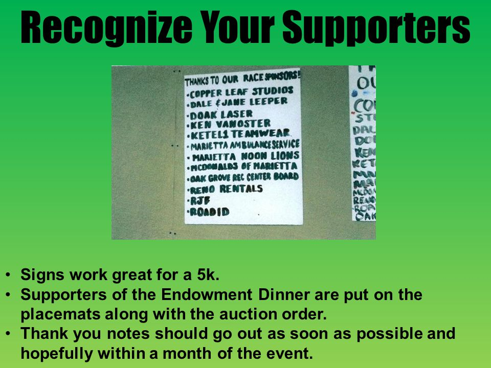 Recognize Your Supporters Signs work great for a 5k.
