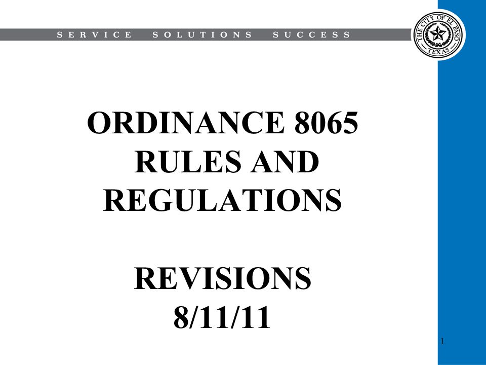 1 ORDINANCE 8065 RULES AND REGULATIONS REVISIONS 8/11/11