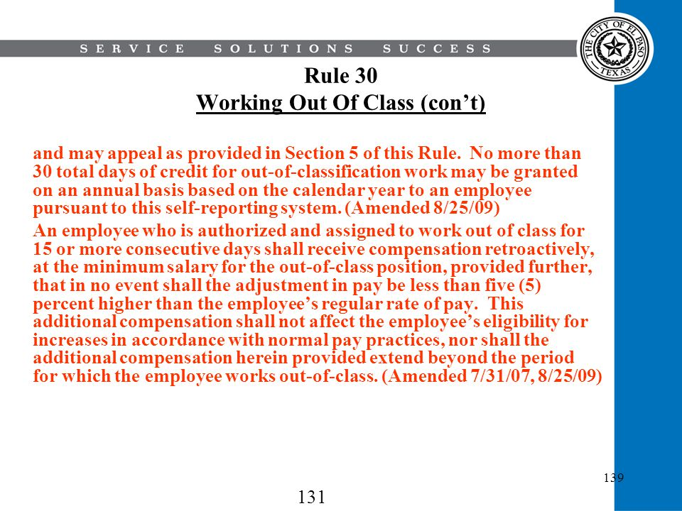 139 Rule 30 Working Out Of Class (cont) and may appeal as provided in Section 5 of this Rule. No more than 30 total days of credit for out-of-classifi