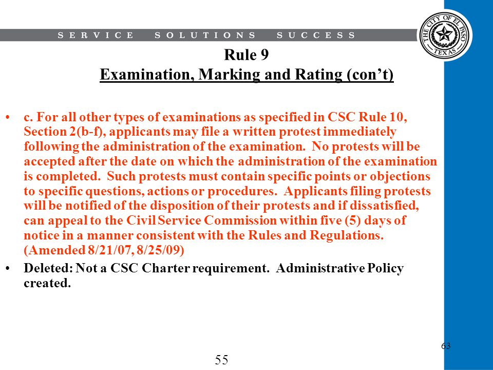 63 Rule 9 Examination, Marking and Rating (cont) c. For all other types of examinations as specified in CSC Rule 10, Section 2(b-f), applicants may fi