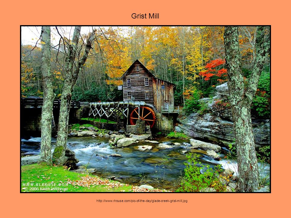 http://www.rlrouse.com/pic-of-the-day/glade-creek-grist-mill.jpg Grist Mill
