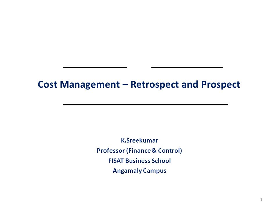 Cost Management Kaleidoscope – Different Tools of Management Accounting RETROSPECT 1.Activity Based Costing 2.Value Chain Analysis 3.Target Costing 4.Quality Costing 5.Life Cycle Costing 6.Balanced Score Card 12