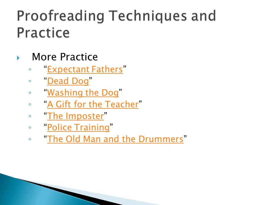 More Practice Expectant Fathers Dead Dog Washing the Dog A Gift for the Teacher The Imposter Police Training The Old Man and the Drummers