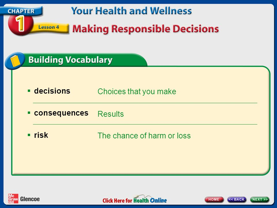 cumulative risk values The addition of one risk factor to another, increasing the chance of harm or loss Beliefs you feel strongly about that help the way you live