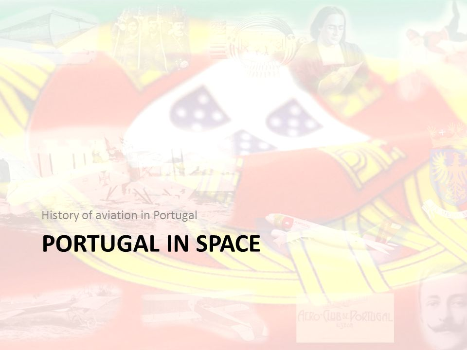 PORTUGAL IN SPACE History of aviation in Portugal