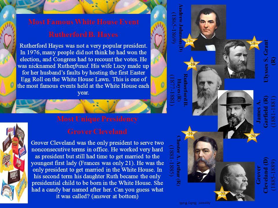 20 18 19 21 22 17 Ulysses S. Grant (R) (1869-1877) James A.