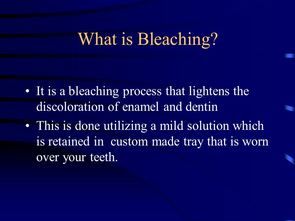 What is Bleaching.