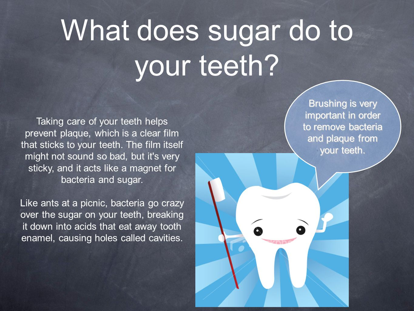 What does sugar do to your teeth.