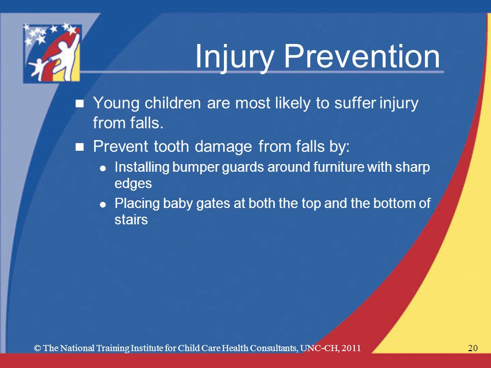 Injury Prevention n Young children are most likely to suffer injury from falls.