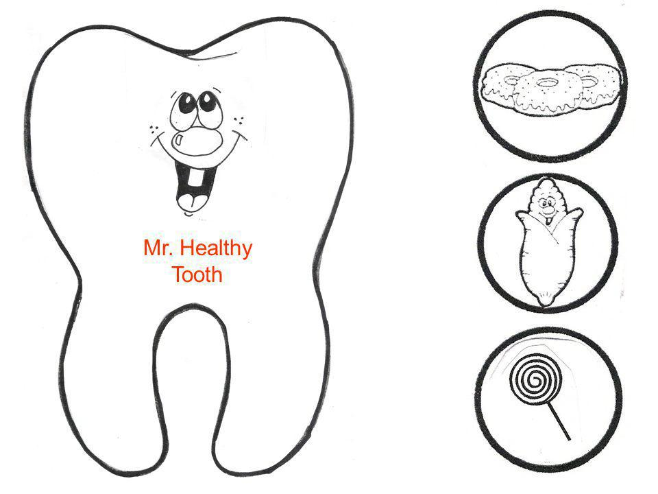 Mr. Healthy Tooth