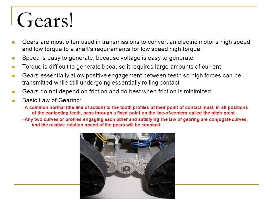 Gear Nomenclature N = Number of teeth Use subscript for specific gear N P =Number of teeth on pinion (driver) N G =Number of teeth on gear (driven) N P < N G (for speed reducer) N A =Number of teeth on gear A Circular Pitch, P is the radial distance from a point on a tooth at the pitch circle to corresponding point on the next adjacent tooth P=( D)/N
