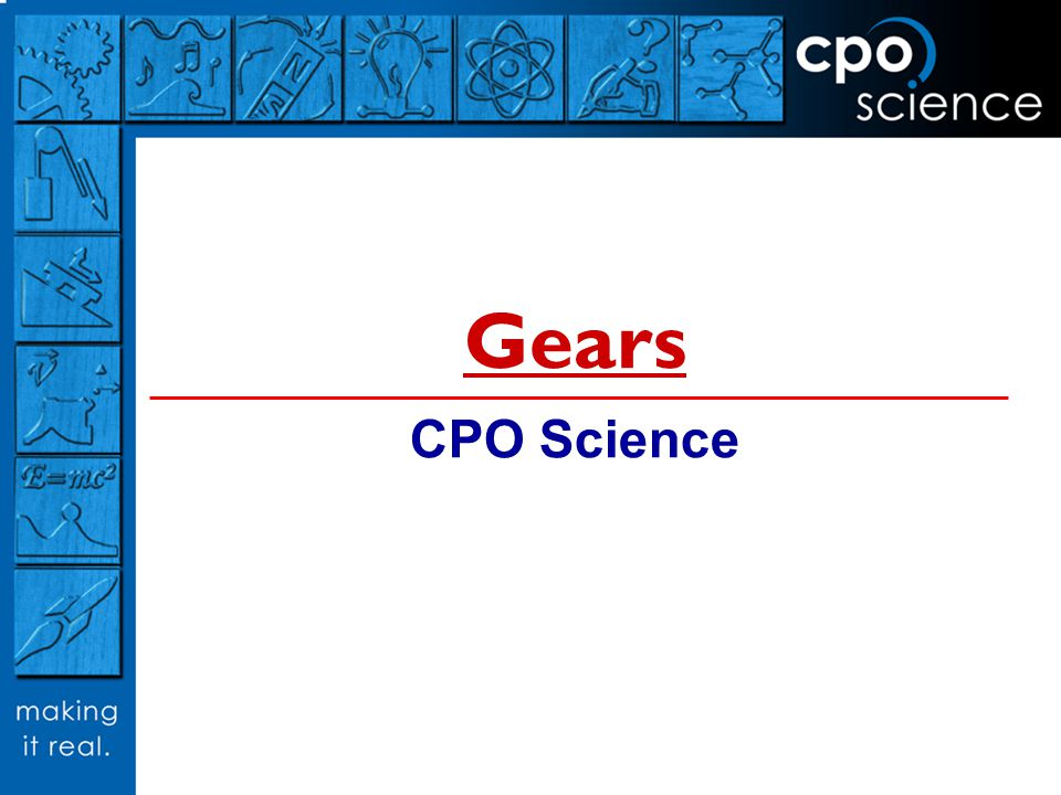 Gears CPO Science