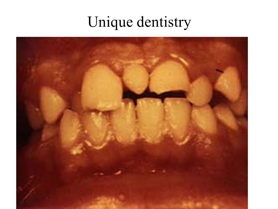 Unique dentistry