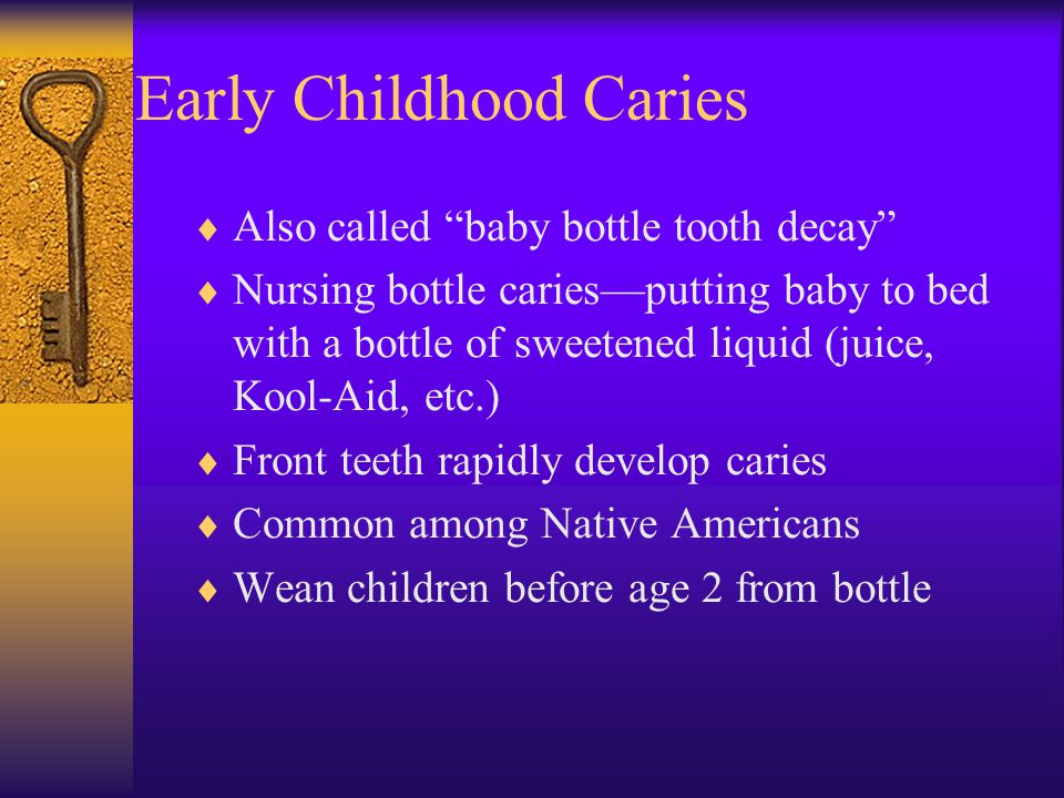 Early Childhood Caries (From Swartz MH.